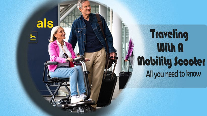A travelers guide to mobility scooters