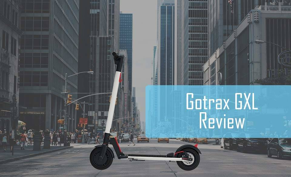 The gotrax model GXL reviewed